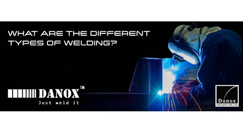 Danox Welding - What are the different types of Welding?